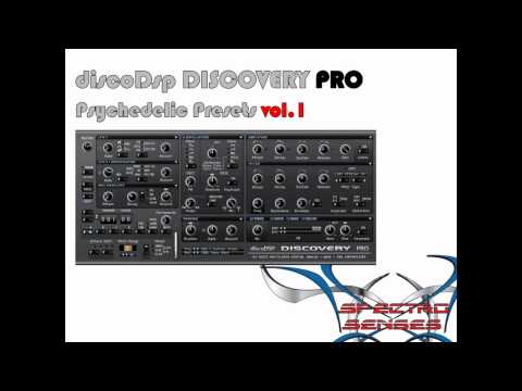 discodsp Discovery Pro - Psychedelic Presets Vol.1 - By Spectro Senses
