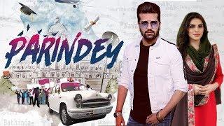 Parindey Movie download by Yuvraj Hans,  Mansi Sharma, reviews