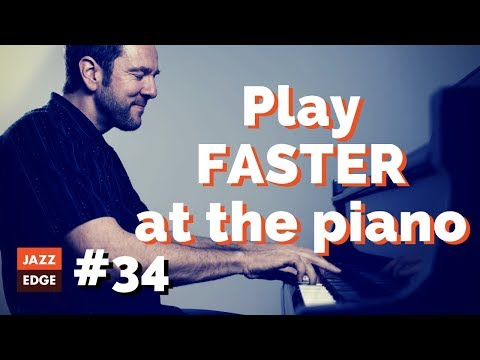 #34 - Play FASTER Piano Scales and Improvisation