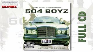 504 Boyz - Ballers [Full Album] Cd Quality