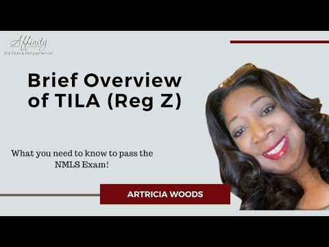Pass the NMLS Exam - Brief Overview of TILA (Reg Z) - YouTube