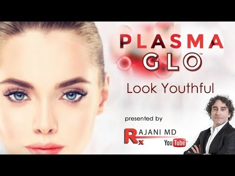 PlasmaGLO - by Dr. Rajani