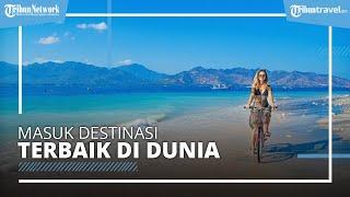 Lombok Masuk Peringkat Enam Destinasi Terbaik di Dunia versi Trip Advisor