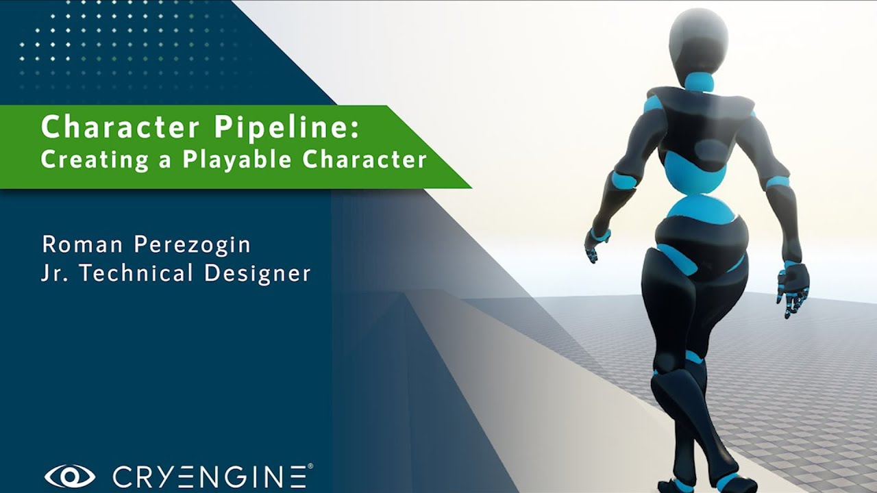 CRYENGINE Tutorial- Character Pipeline: Making our Character a Playable Character | Taming Mannequin