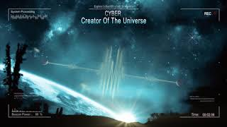 Cyber - Creator Of The Universe [HQ Free]