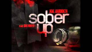 "Joe Budden ft. Crooked I - ""Sober Up"" + Lyrics"