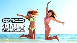 DJ Cargo - Sexy Jump (2k17 Rework Short Mix)