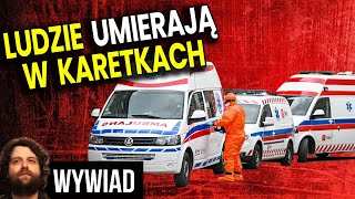 Ratownik Medyczny Ujawnia Dlaczego Ludzie Umierają w Karetkach – Wywiad Analiza Komentator Szpital