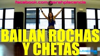 Dance Fitness with Sarah Placencia - Bailan Rochas y Chetas (MM 47)