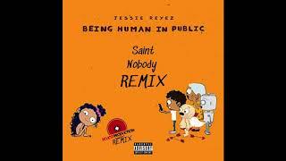 Jessie Reyez   Saint Nobody (Rojoz Remix)