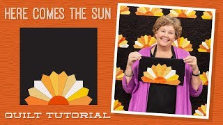 Make A Here Comes The Sun Dresden Quilt With Jenny Doan Of Missouri Star (Instructional Video)