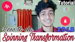 How to do spinning transition in musically in hindi on android | India 2018 | Musically tutorial