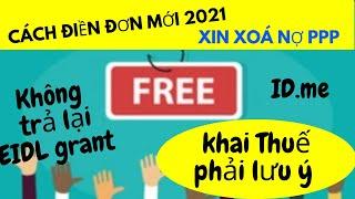 Lưu ý khi KHAI THUẾ 2020: 1099 G, Earned Income Tax Credit I Cách Điền ĐƠN XIN XÓA NỢ PPP mới  2021