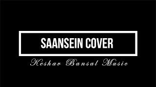 Saansein Cover | Karwaan | Keshav Bansal | Prateek Kuhad