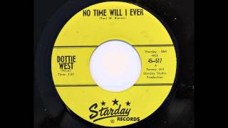 Dottie West - No Time Will I Ever (Starday 517) [1960, her first]