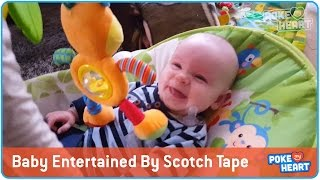 Scotch Tape Makes Baby Laugh