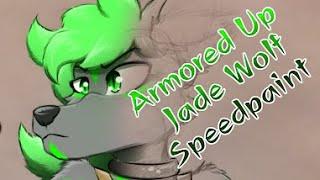 Armored Up - Jade Wolf Speedpaint