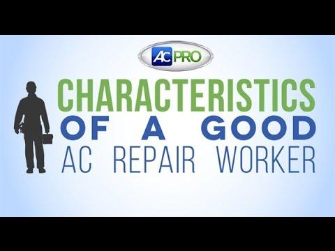 Characteristics of a Good AC Repair Contractor