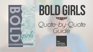 """Bold Girls"" Quote-by-Quote Guide 