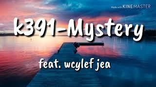 K391 Mystery Feat. Wyclef Jean (lyricslyric Video)🎵🎵