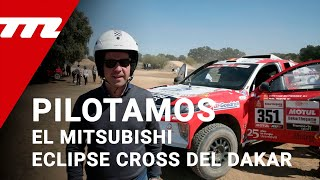 Pilotamos el Mitsubishi Eclipse Cross Proto del Dakar