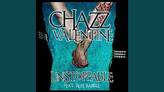 Unstoppable (feat. Rupe Rabble)