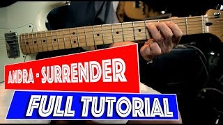 Andra Ramadhan - Surrender Tutorial Gitar Melodi Full
