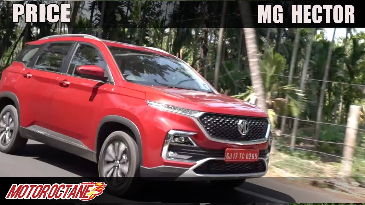 Motoroctane Youtube Video - MG Hector Pricing Announcement | Hindi | MotorOctane