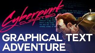 Cyberpunk Game - CYPHER (Cyberpunk Text Adventure Game)