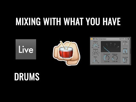 How to Make Your Drums PUNCH With What You Have (Ableton Stock Plugin Tutorial)