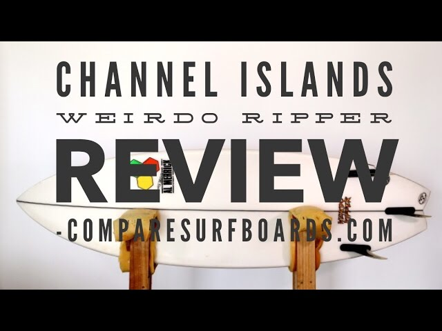 Channel Islands Weirdo Ripper Review no.3 | Compare Surfboards