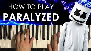 How To Play   Marshmello   PARALYZED (PIANO TUTORIAL LESSON)