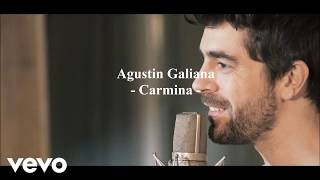 Agustin Galiana -  Carmina ( Lyrics )
