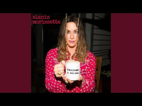 Alanis Morissette || Reasons I Drink