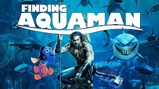 Finding Aquaman (Nerdist Remix)