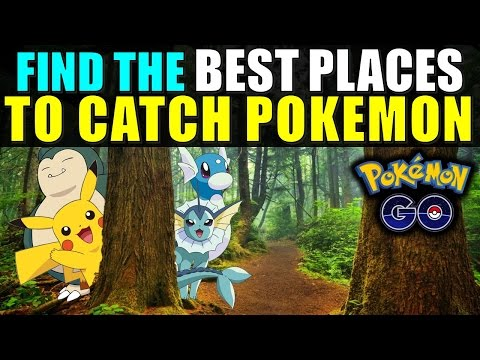 Video Pokemon Go: Find the BEST PLACES to CATCH POKEMON!