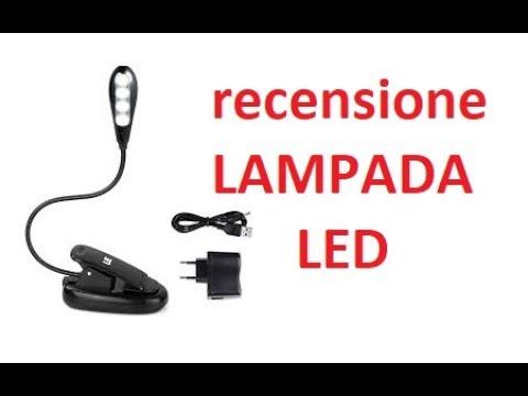 Lampada LED con pinza, Ricaricabile - RECENSIONE