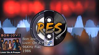 Bon Jovi - Livin' On a Prayer [RES+/FLAC/HQ]