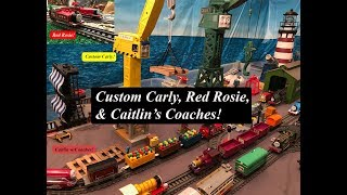 Thomas and Friends Toy Trains-Custom Carly, Caitlin's Coaches, & Red Rosie!