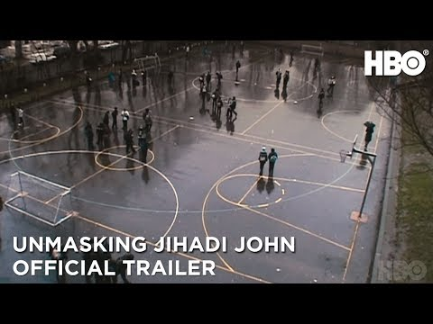 Unmasking Jihadi John: Anatomy of a Terrorist (2019)   Official Trailer   HBO