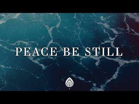 Peace Be Still (Lyrics) ~ The Belonging Co ft. Lauren Daigle
