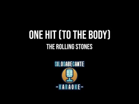 THE ROLLING STONES - One Hit (to the Body) - (Karaoke)