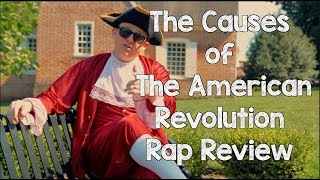 Causes of The American Revolution - Review Rap Song