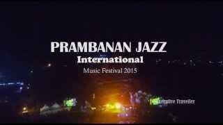 Prambanan Jazz 2015 Video By Executive Traveller