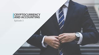 Crash Course In Cryptocurrency and Accounting