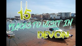 Top 15 Places To Visit In Devon, England