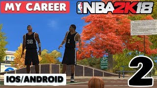 NBA 2K18 - Android / iOS GAMEPLAY ( MY CAREER ) - PART 2