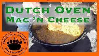 Outdoor Cooking | Dutch Oven | Mac 'n Cheese