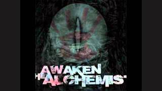 Awaken the Alchemist-Manipulation to Wage Chaos w/ Lyrics