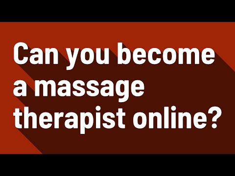 Can you become a massage therapist online?